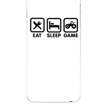 Eat sleep game - iphone 6 Plus Case