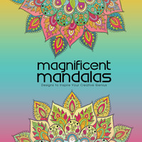 Magnificent Mandalas: Adult Coloring Book