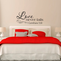 Love Never Fails 1 Corinthians 13:8 Wall Decal Bedroom Decor Scripture Quote Decal Vinyl Lettering Love Wall Decal Quote Wedding Gift Q290