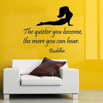Wall Decals Vinyl Decal Sticker Buddha Quote The Quieter Yo Become The More You Can Hear Girl Stretch Yoga Studio Mural Bedroom Decor KT142