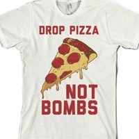 Drop Pizza Not bombs-Unisex White T-Shirt