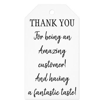 Thank You For Being an Amazing Customer Gift Tags
