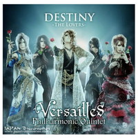 Versailles/Single CD+DVD '' DESTINY -The Lovers- '' Ltd B [B003XLE4KA] - 1,480JPY : JAPAN Discoveries, Buy New & Vintage Japanese products online! Jrock, Visual kei, CDs, Guitars & more!