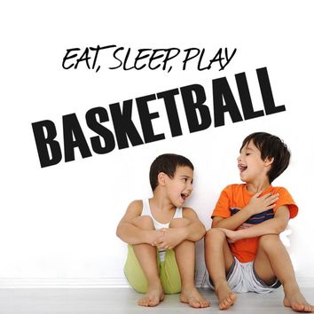 Eat Sleep Play Basketball Art Quotes Wall Sticker
