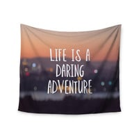 "Jillian Audrey ""Life Is A Daring Adventure"" Typography Wall Tapestry"