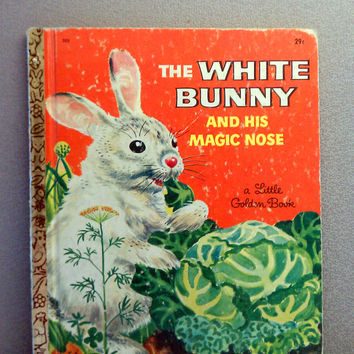 Vintage Children's Book - 1957 The White Bunny and His Magic Nose Little Golden Book
