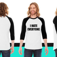 I Hate Everyone23 American Apparel Unisex 3/4 Sleeve T-Shirt