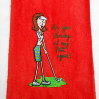 Golf Towel, Ladies Golf Towel, Funny Golf Gift, Embroidered Towel, Golf Gift, Premium Towel, Corner Grommet Towel, Funny Golf Towel