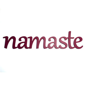 Namaste   Laser cut wooden word Sign Saying Custom Wall hanging.