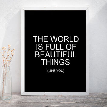 "Valentines Day Gift Valentines Day Decor Shakespeare Quote Wedding Quote ""The world is full of beautiful things like you"" Printable"