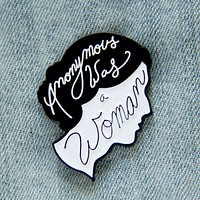 """""""Anonymous was a Woman"""" Virginia Woolf Quote Enamel Pin"""