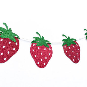 Strawberry Banner - Red and Green Glitter Strawberry Party Banner - Strawberry Party // Fruit Party Decor // Strawberry Party Supplies
