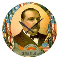 ELECT GROVER CLEVELAND LARGE CLOCK