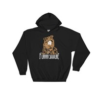 Fur Sure - Funny Unisex Workaholics Inspired Pullover