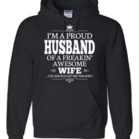 I'm a proud husband of a freakin' awesome wife Hoodie