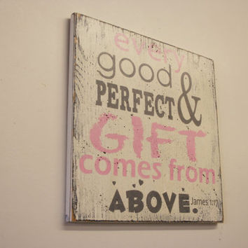 Every Good And Perfect Gift Comes From Above Nursery Wall Art Girls Nursery Decor Christian Nursery Baptism Gift Pink and Gray Nursery