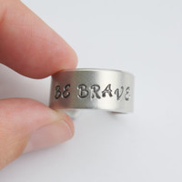 Stamped Adjustable Band Ring - Be Brave Ring - Ready to Ship