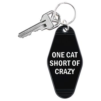 One Cat Short Of Crazy Keychain in Black and White