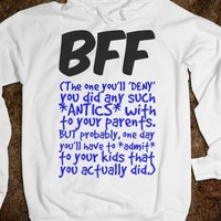 BFF - The One You Did All Those ANTICS With - Connected Universe
