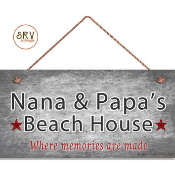 """Nana & Papa's Beach House Sign, Where Memories Are Made, Gray Watercolor, Gift For Grandparents, Weatherproof, 5"""" x 10"""" Sign, Made To Order"""