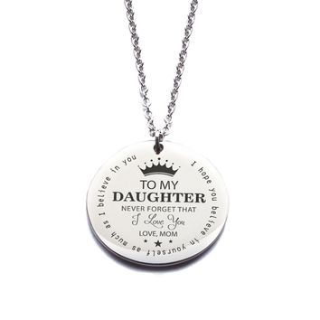 Custom Engraved Stainless Steel [To My Daughter - From Mom] Necklace