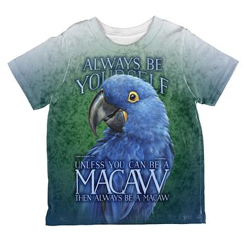 Always Be Yourself Unless Blue Hyacinth All Over Toddler T Shirt