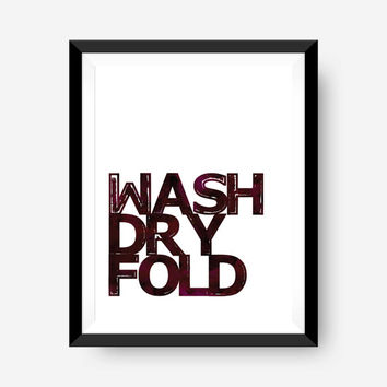 SPRING SALE laundry room wall print art print home office art print - watercolor wash dry fold
