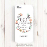 Psalm 46:5 God is within her, she will not fall, Bible Verse Quote iPhone 6 Case, iPhone 6 Plus Case, Samsung Galaxy S4 S5 Case, Note 3 Qt39