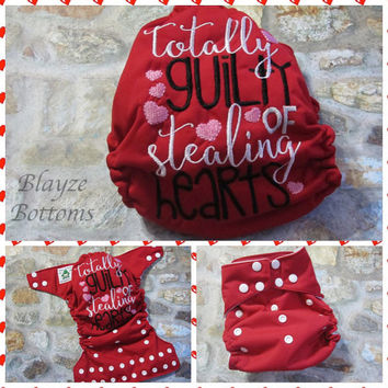 MADE TO ORDER Valentines Totally Guilty of Stealing Hearts One Size Pocket Diaper or Cover