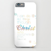 I Can Do All Things Through Christ Who Strengthens Me iphone case, smartphone