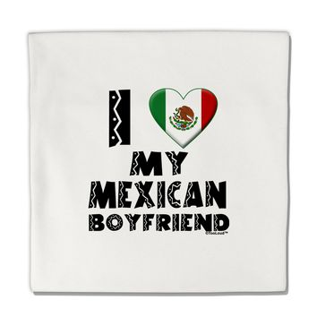 "I Heart My Mexican Boyfriend Micro Fleece 14""x14"" Pillow Sham by TooLoud"