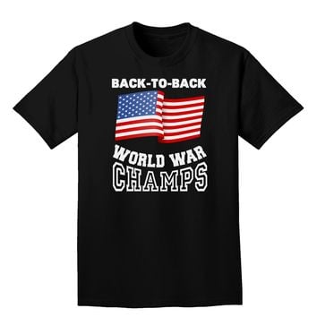 Back to Back World War Champs Adult Dark T-Shirt