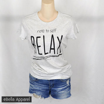 Note To Self, Relax - Women's Basic Oatmeal Short Sleeve, Graphic Print Tee