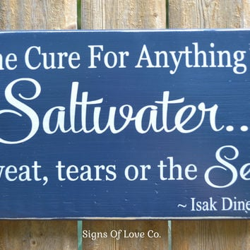 The Cure For Anything Is Saltwater Sweat Tears Sea Beach Decor Wood Sign