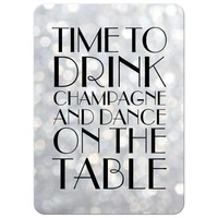Birthday Invitation - Silver 1920's Time to Drink Champagne and Dance on the Table