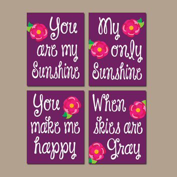 You Are My Sunshine Lilly Rose Wall Art Girl Artwork Purple Hot Pink Nursery Rhyme Quote Flower Baby Song Set of 4 Prints Baby Crib Decor