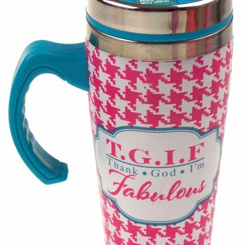TGIF Fabulous Pink Coffee Travel Mug 16 oz Stainless