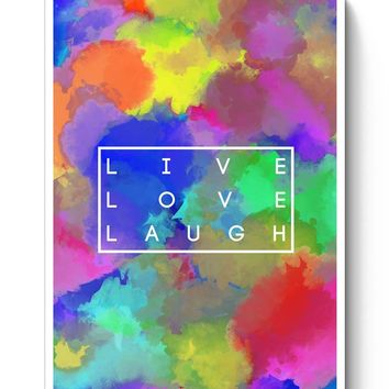 Live Love Laugh Posters