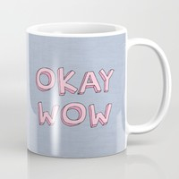 Okay wow Mug by Hipster