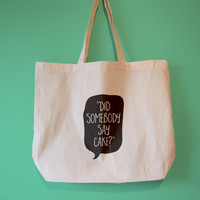 Did Somebody Say Cake? Funny Tote Bag/Maxi Bag/Canvas Tote Bag