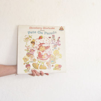 strawberry shortcake and friends record . 1982 pets on parade vinyl