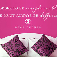 "Wall Vinyl Quote - ""In order to be irreplaceable..."" - Coco Chanel"