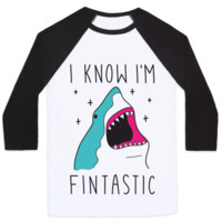 I KNOW I'M FINTASTIC