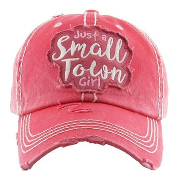 Just A Small Town Girl Ball Cap