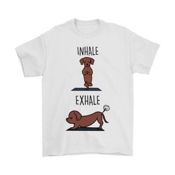 ONETOW Inhale Exhale Dachshund Practice Yoga Shirts