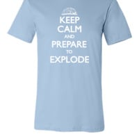 Keep Calm and Explode