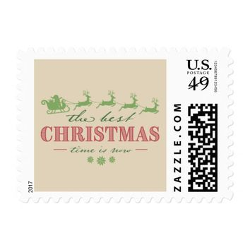 The Best Christmas Time Is Now | Postage Stamp