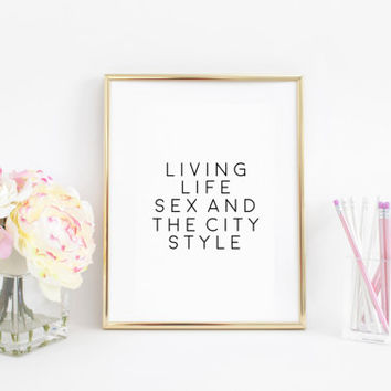 Carrie Bradshaw Quote,Sex and the City Quote,Printable Wall Art,Fashion Decor,Fashion Cities,Women Gift,gift For Her,Fashion Art,Quote Art