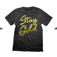 Stay Gold T-Shirt | Stay Awesome Shirt