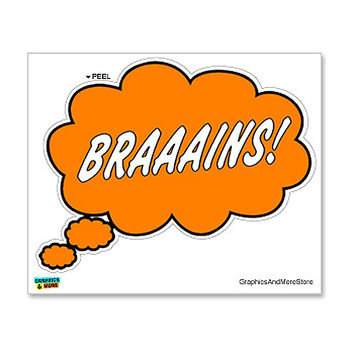 Thinking of Braaains - Brains Zombies Sticker